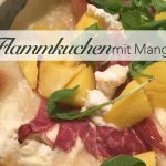 Mango Ziegenkäse Flammkuchen Honig Parma Schinken Parmaschinken Honig Rucola