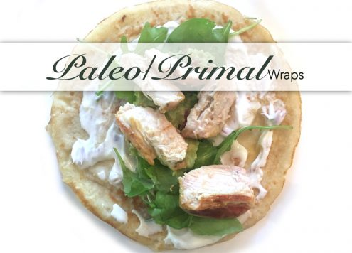 Paleo Primal Wraps mit mariniertem Ahornsirup und Senf Hähnchen