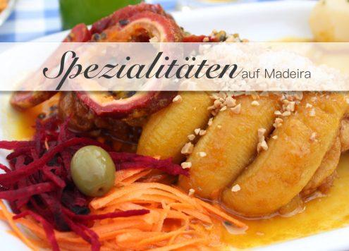 Madeiras Foodspezialitäten. Madeira Essen.