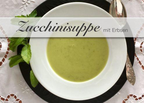 Zucchini Suppe Zucchinisuppe mit Erbsen