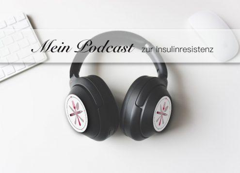 Podcast zur Insulinresistenz